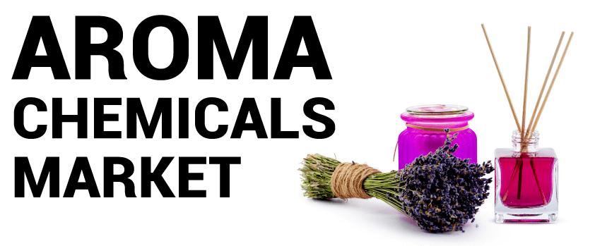 Aroma Chemicals Market