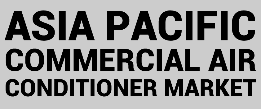 Asia Pacific Commercial Air Conditioner Market