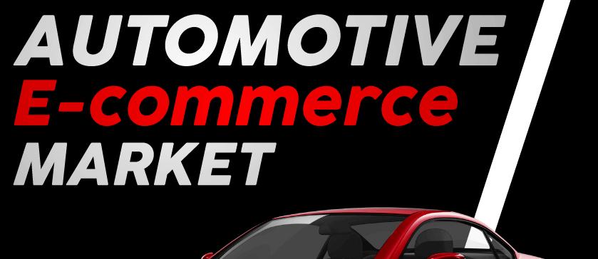 Automotive E Commerce Market